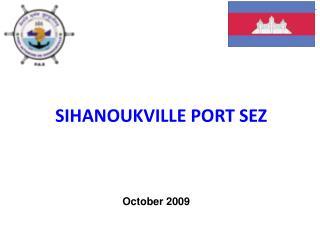 SIHANOUKVILLE PORT SEZ