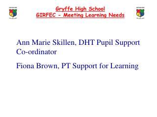Gryffe High School GIRFEC - Meeting Learning Needs