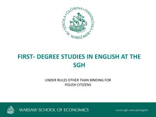 FIRST- DEGREE STUDIES IN ENGLISH AT THE SGH