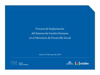 Proceso de Implantación del Sistema de Gestión Humana en el Ministerio de Desarrollo Social