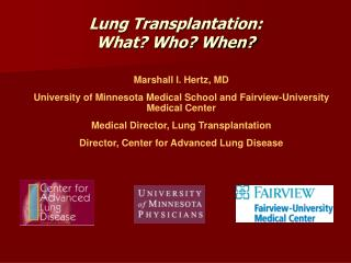 Lung Transplantation: What? Who? When?