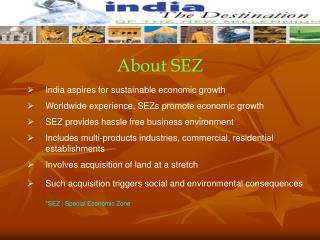 About SEZ