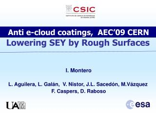 Anti e-cloud coatings,  AEC'09 CERN