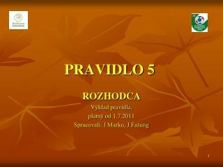 PRAVIDLO 5