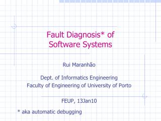Fault Diagnosis* of  Software Systems