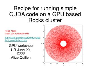 Recipe for running simple CUDA code on a GPU based Rocks cluster