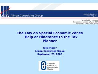 The Law on Special Economic Zones - Help or Hindrance to the Tax Planner Julia Mazur