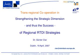 Trans-regional Co-operation in Strengthening the Strategic Dimension - and thus the Success -