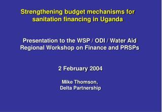 Strengthening budget mechanisms for sanitation financing in Uganda