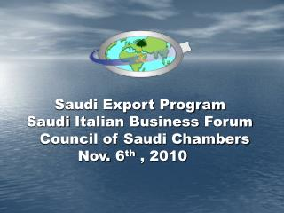 Saudi Export Program Saudi  Italian  Business  Forum       Council of Saudi Chambers