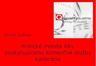 Kritické miesta AKL poskytujúceho komerčné služby kalibrácie