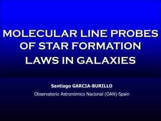 MOLECULAR LINE PROBES OF STAR FORMATION LAWS IN GALAXIES