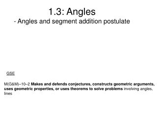 1.3: Angles - Angles and segment addition postulate