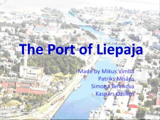 The Port of Liepaja