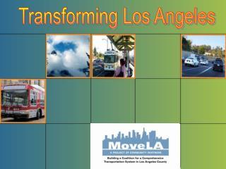 Transforming Los Angeles