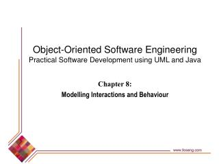 Chapter 8:  Modelling Interactions and Behaviour