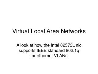Virtual Local Area Networks