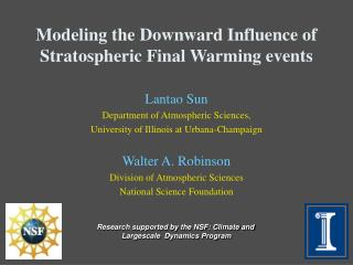 Modeling the Downward Influence of Stratospheric Final Warming events