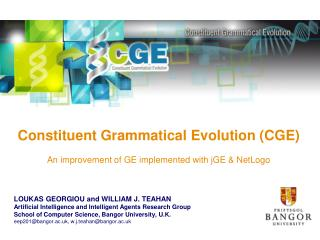 Constituent Grammatical Evolution (CGE) An improvement of GE implemented with jGE & NetLogo