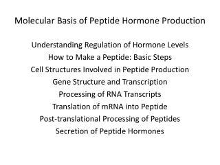 Molecular Basis of Peptide Hormone Production