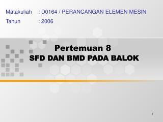 Pertemuan 8 SFD DAN BMD PADA BALOK