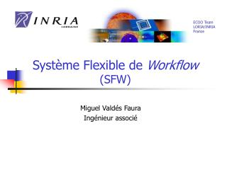 Système Flexible de  Workflow (SFW)
