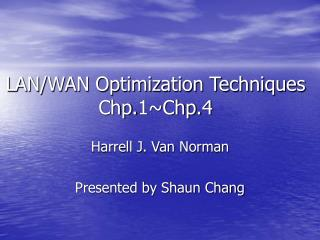 LAN/WAN Optimization Techniques Chp.1~Chp.4