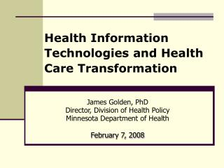 Health Information Technologies and Health Care Transformation