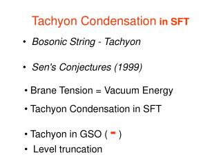 Tachyon Condensation in SFT