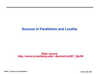 Sources of Parallelism and Locality
