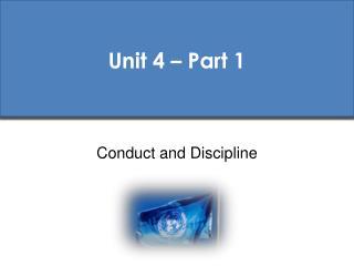 Unit 4 – Part 1