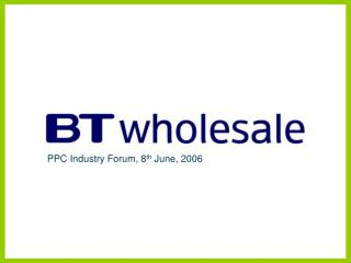 PPC Industry Forum, 8 th  June, 2006