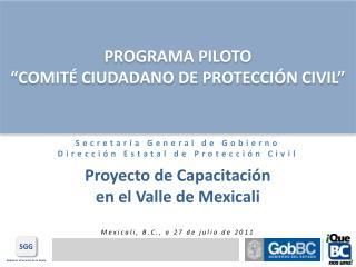 Secretaría General de Gobierno Dirección Estatal de  Protección Civil