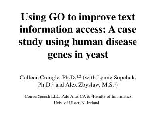 Using GO to improve text information access: A case study using human disease genes in yeast