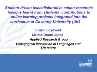 Elwyn Lloyd and  Marina Orsini-Jones Applied Research Group
