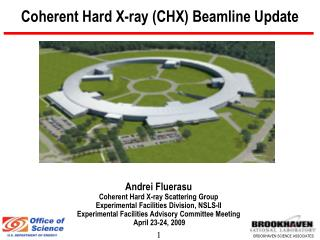Coherent Hard X-ray (CHX) Beamline Update