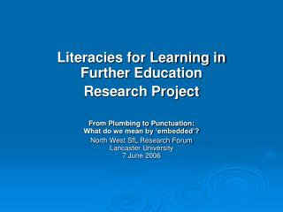Literacies for Learning in Further Education Research Project