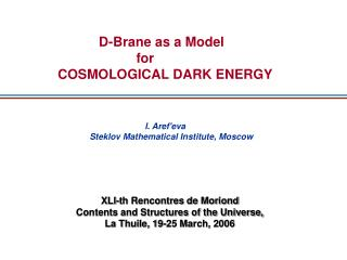 D-Brane as a Model                                     for             COSMOLOGICAL DARK ENERGY