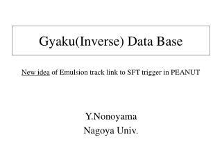 Gyaku(Inverse) Data Base