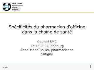 Spécificités du pharmacien d'officine dans la chaîne de santé