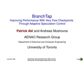 BranchTap Improving Performance With Very Few Checkpoints  Through Adaptive Speculation Control