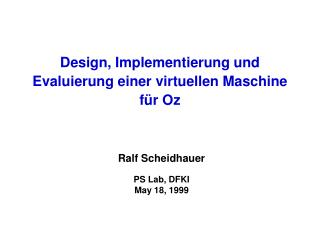 Design, Implementierung und Evaluierung einer virtuellen Maschine für Oz