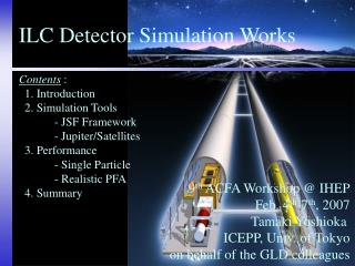ILC Detector Simulation Works