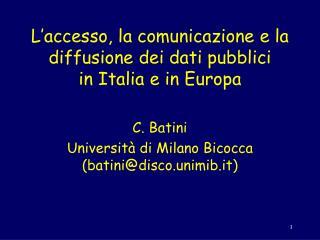 L'accesso, la comunicazione e la diffusione dei dati pubblici in Italia e in Europa