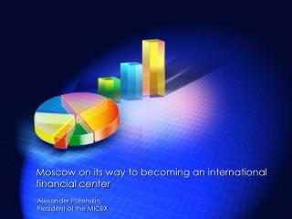 Moscow on its way to becoming an international financial center