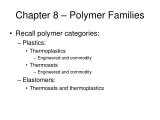 Chapter 8   Polymer Families