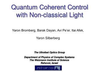 Quantum Coherent Control with Non-classical Light