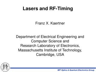 Lasers and RF-Timing