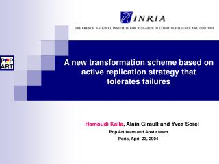 A new transformation scheme based on active replication strategy that  tolerates failures
