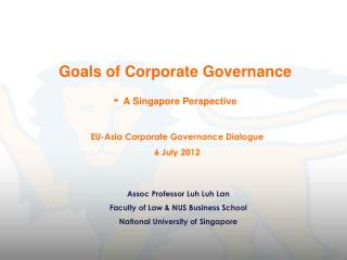 Goals of Corporate Governance -  A Singapore Perspective